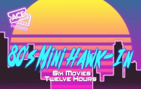 ACE to host a 12-hour 80's themed movie marathon