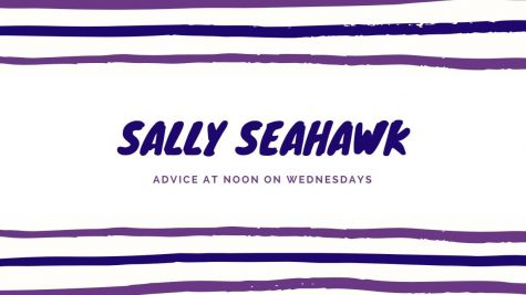 Advice from Sally Seahawk 2/26/20 (Asking for space, weather dressing and study tips)