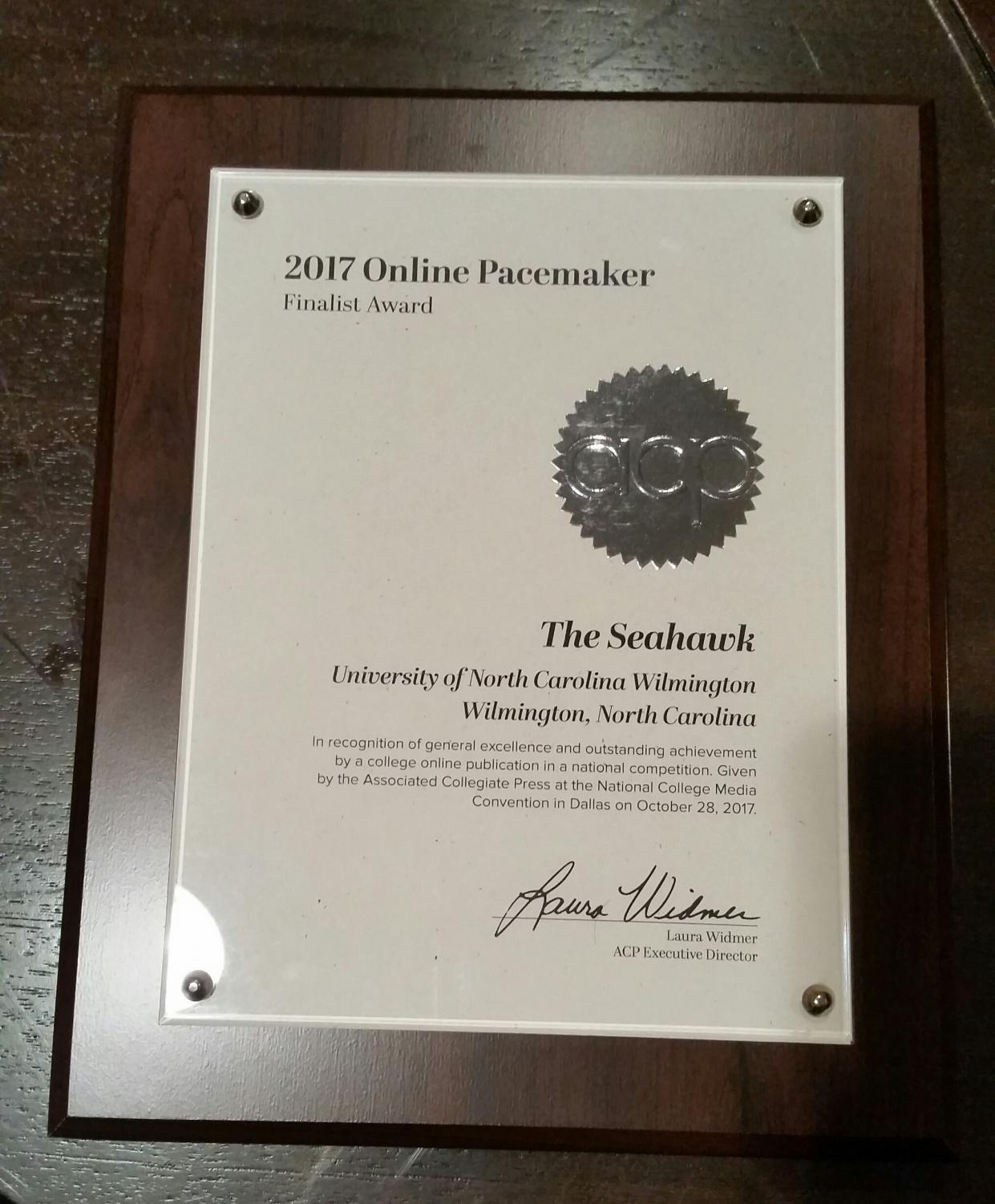 Though The Seahawk did not win a Pacemaker, they were awarded a finalist's plaque for their hard work and national recognition.