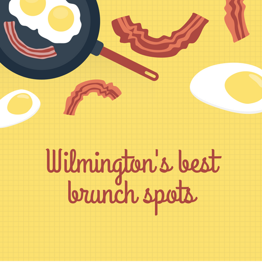 Wilmington's best brunch spots