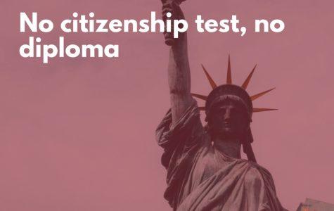No citizenship test, no diploma