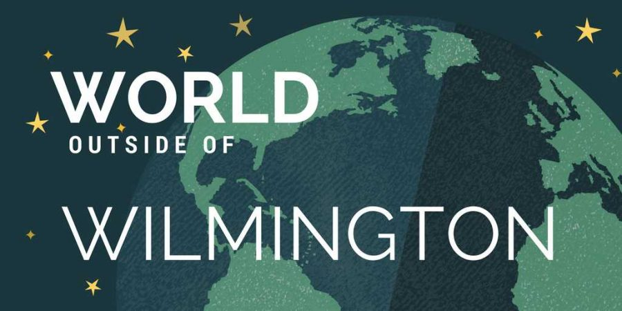 world outside of wilmington
