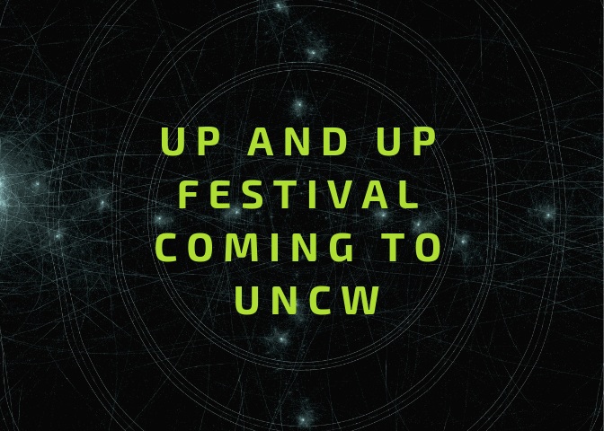 UNCW wins first place in UP AND UP Festival competition