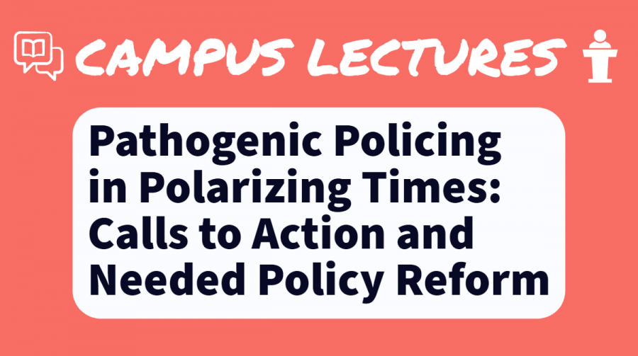 Graphic+for+upcoming+lecture+%22Pathogenic+Policing+in+Polarizing+Times%22+by+Dr.+Nolan+Kline.