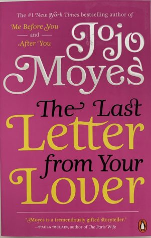 """The Last Letter from Your Lover"" by Jojo Moyes. Photo by Brenna Flanagan."