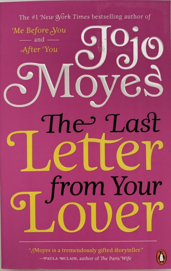 %22The+Last+Letter+from+Your+Lover%22+by+Jojo+Moyes.+Photo+by+Brenna+Flanagan.