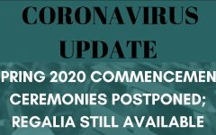 Coronavirus update: Spring 2020 commencement ceremonies postponed; regalia still available.  Photo by McElspeth from Pixabay, graphic by Lauren Wessell.